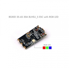 BS30D BLHeli-S 30A 2-6S ESC with RGB LED Dshot for FPV Racing Drones